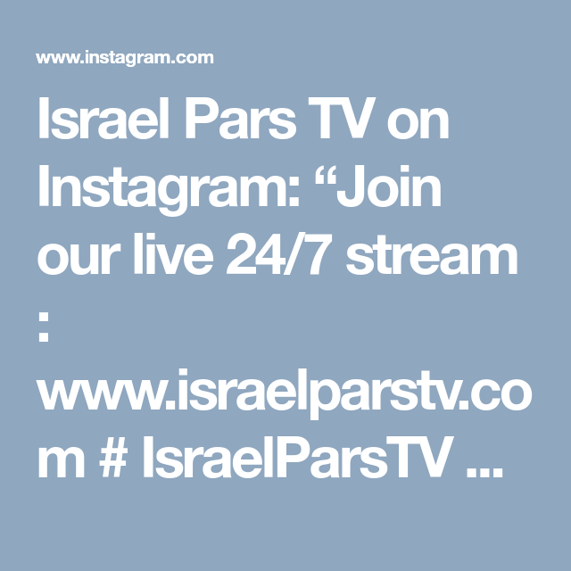 """Israel Pars TV on Instagram: """"Join our live 24/7 stream"""