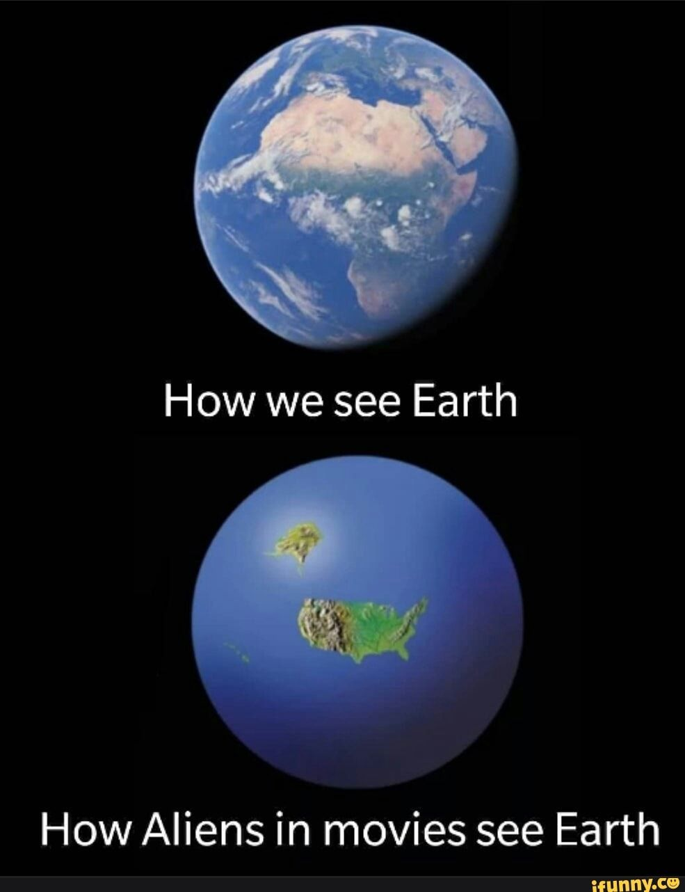 How we see Earth How Aliens in movies see Earth