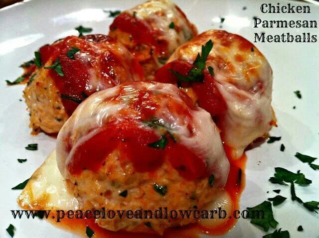 http://peaceloveandlowcarb.com/2012/11/chicken-parmesan-meatballs.html