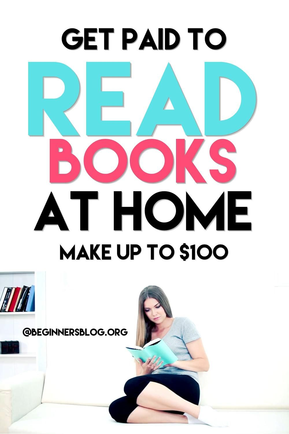 Get Paid To Read Books At Home {Make $100 per book