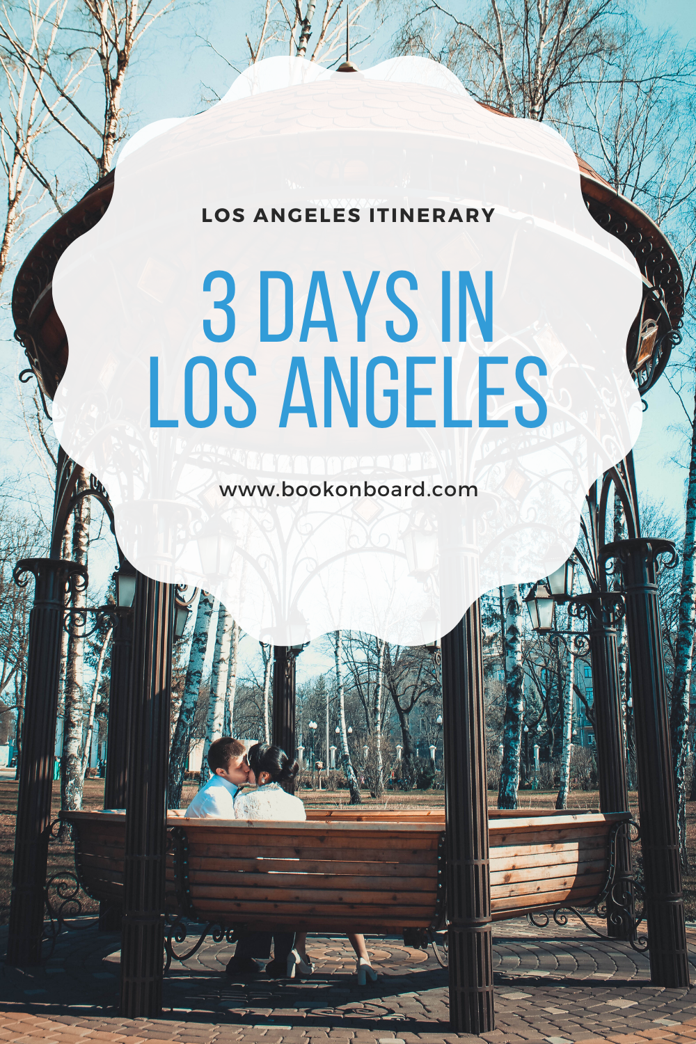 Los Angeles Itinerary: 3 Days In Los Angeles, California ...