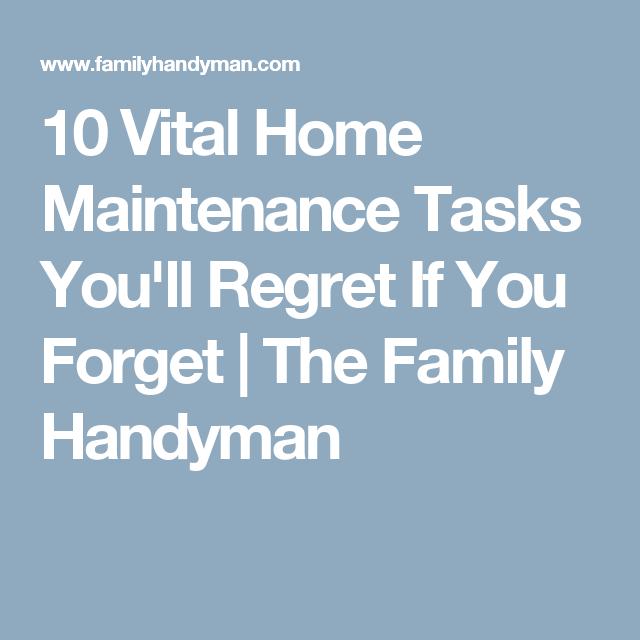 Photo of 10 wichtige Hauswartungsaufgaben, die Sie bereuen werden, wenn Sie vergessen