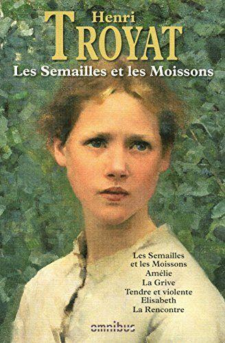 Les Semailles Et Les Moissons Nouvelle Edition De Henri Https Www Amazon Fr Dp 2258086744 Ref Cm Sw R Pi Dp X Jy1oybh8k3 Livres A Lire Livre Litterature