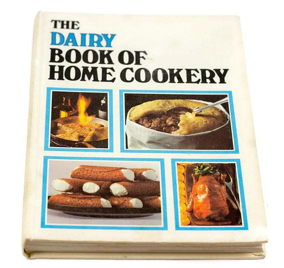 Vintage cookbook dairy book of home cookery britain british uk vintage cookbook dairy book of home cookery britain british uk england wales cookbook 1969 sonia allison forumfinder Choice Image
