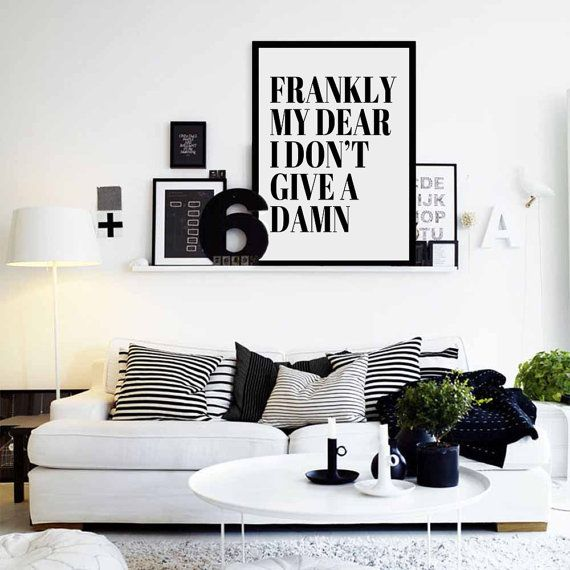 don39t love homeoffice. frankly my dear i dont give a damn gone with the wind this print don39t love homeoffice