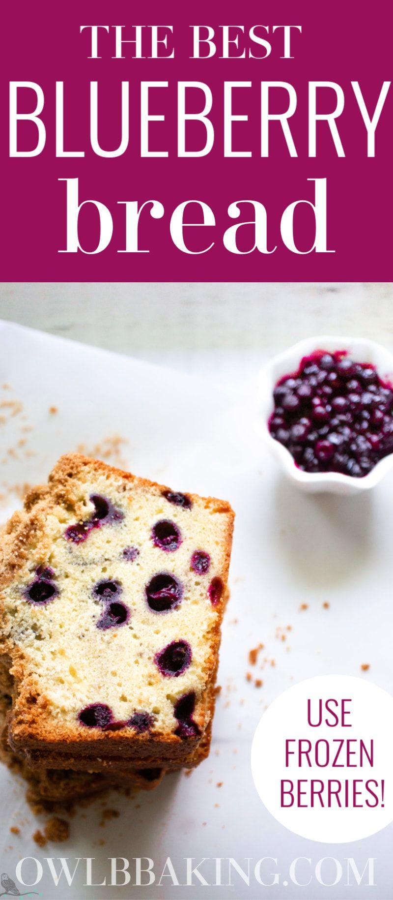 Blueberry Bread Recipe In 2020 Blueberry Bread Dessert Recipes Easy Dessert Recipes