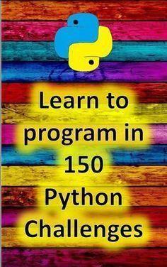 150 gebrauchsfertige Python-Programmierherausforderungen. Diese Herausforderungen tragen dazu bei, ift.tt/38sKmWd zu stärken