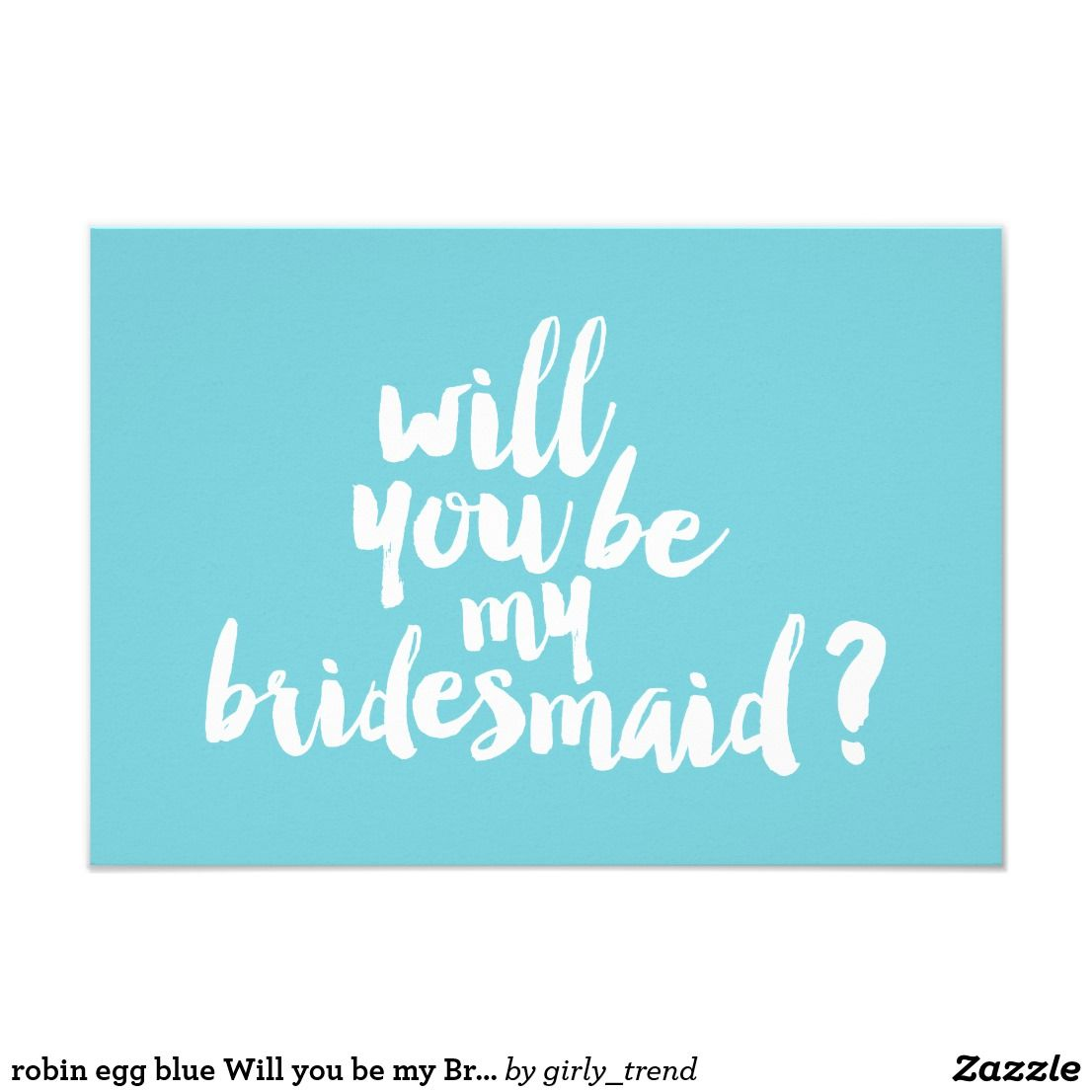 robin egg blue Will you be my Bridesmaid