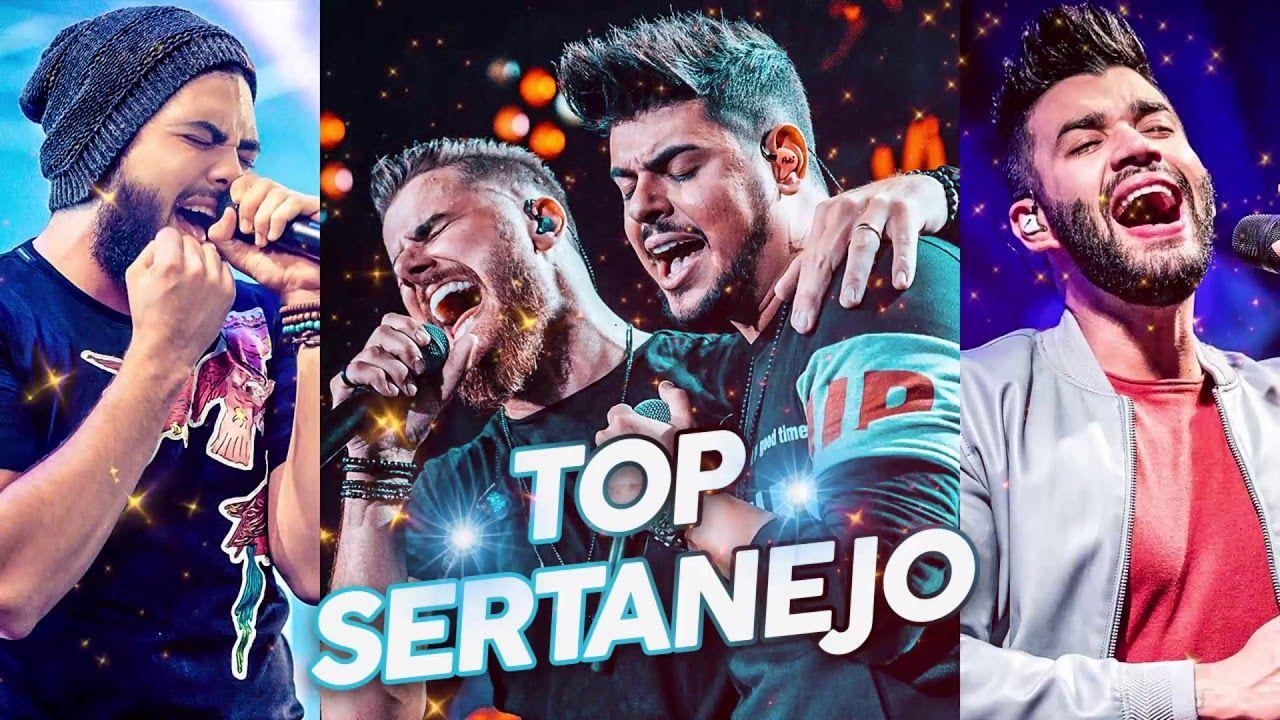 Top Sertanejo 2019 As Melhroes Do Sertanejo Universitario Mais