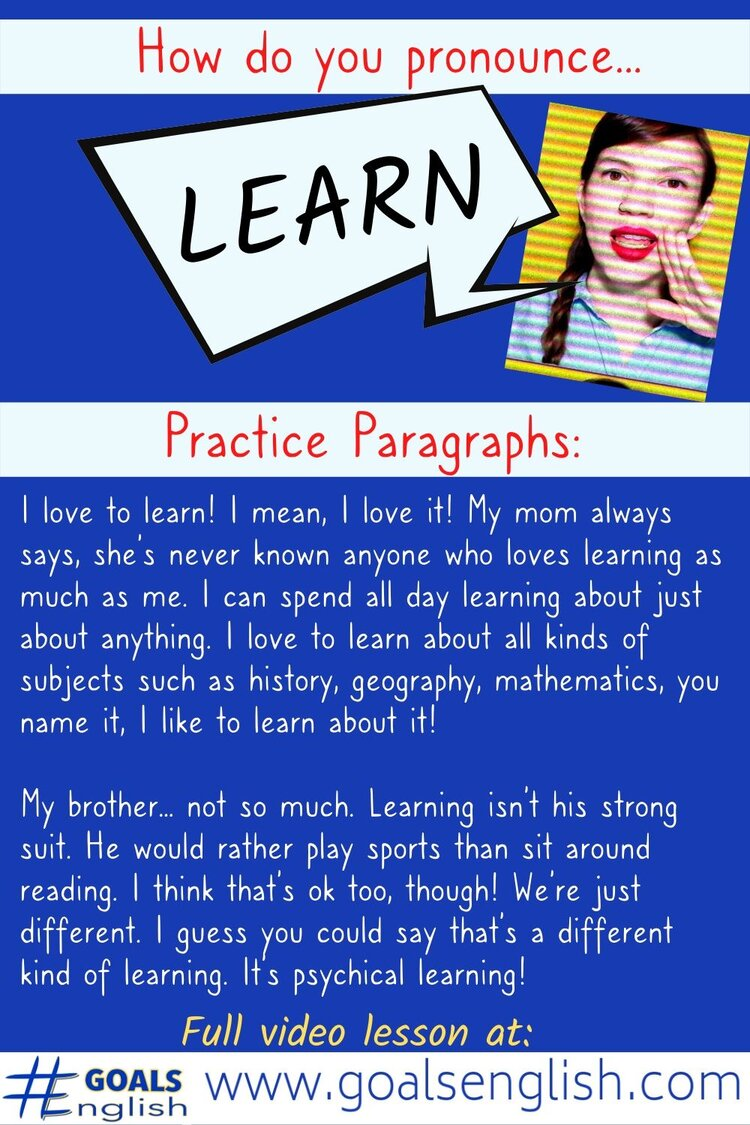 Learn, Lean, Leer: American English Pronunciation — #GOALS English