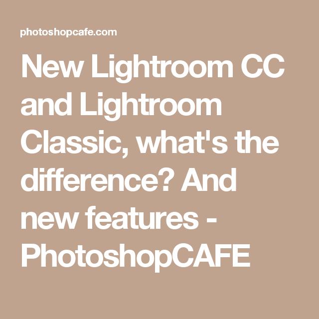 unterschied lightroom classic und cc