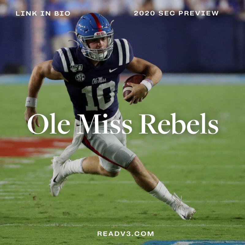 Sec West 2020 Ole Miss Rebels In 2020 Ole Miss Rebels Ole Miss Ole Miss Football