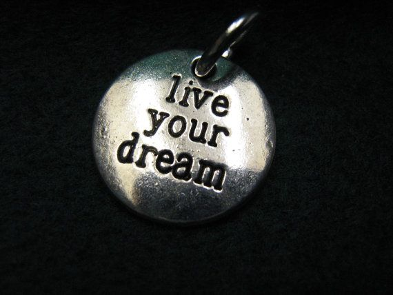 Encourage a loved one to live your dream pendant by BulletsAntlersEtc on Etsy, $15.00