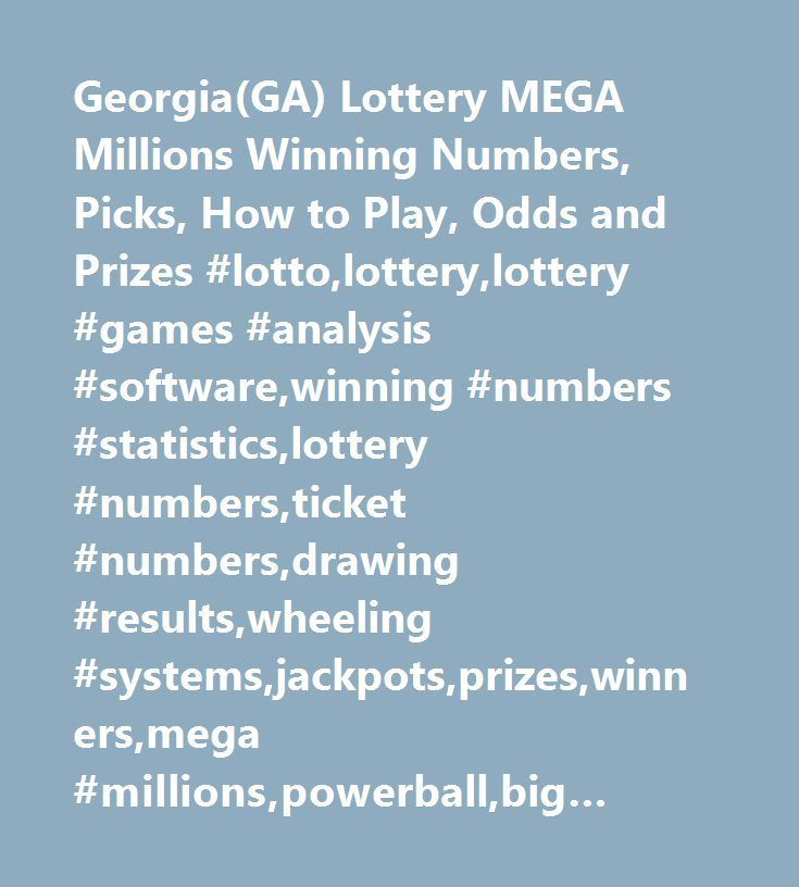 Georgia Ga Lottery Mega Millions Winning Numbers Picks How To