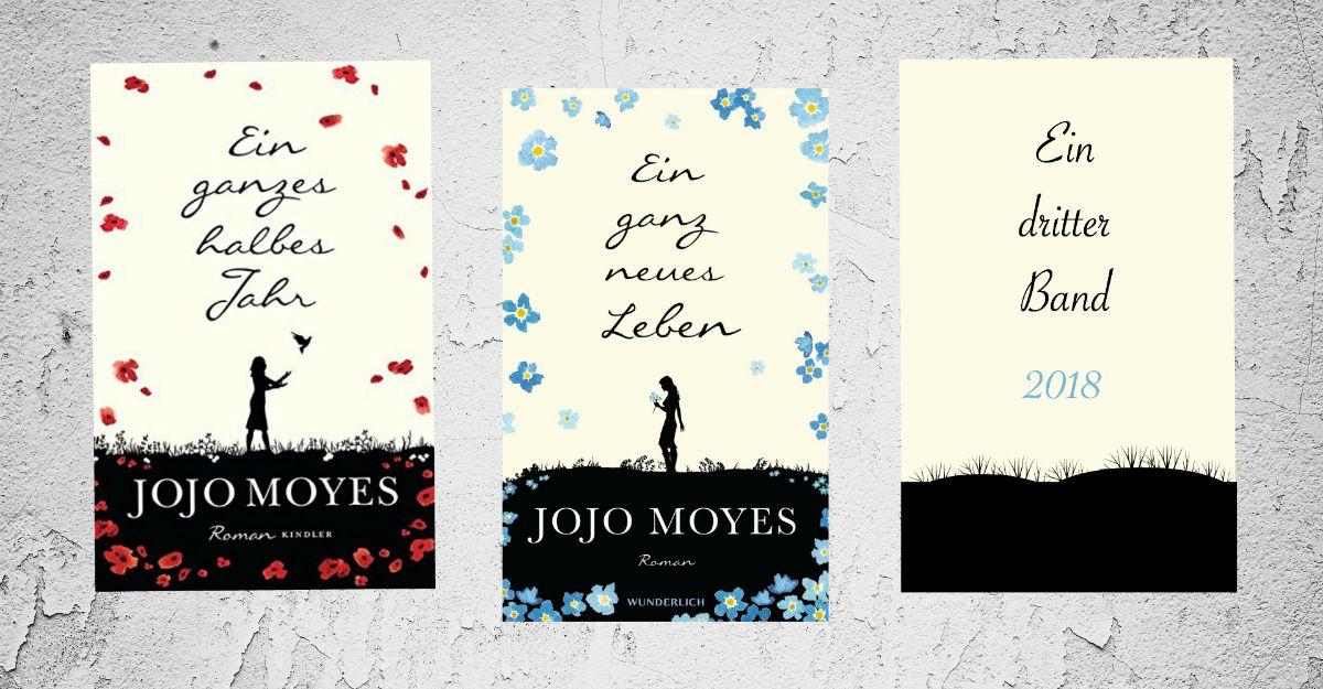 News Jojo Moyes Schreibt An Einer Weiteren Fortsetzung Von Ein Ganzes Halbes Jahr Mybookblog Ein Ganz Neues Leben Bucher Neuerscheinungen Jojo