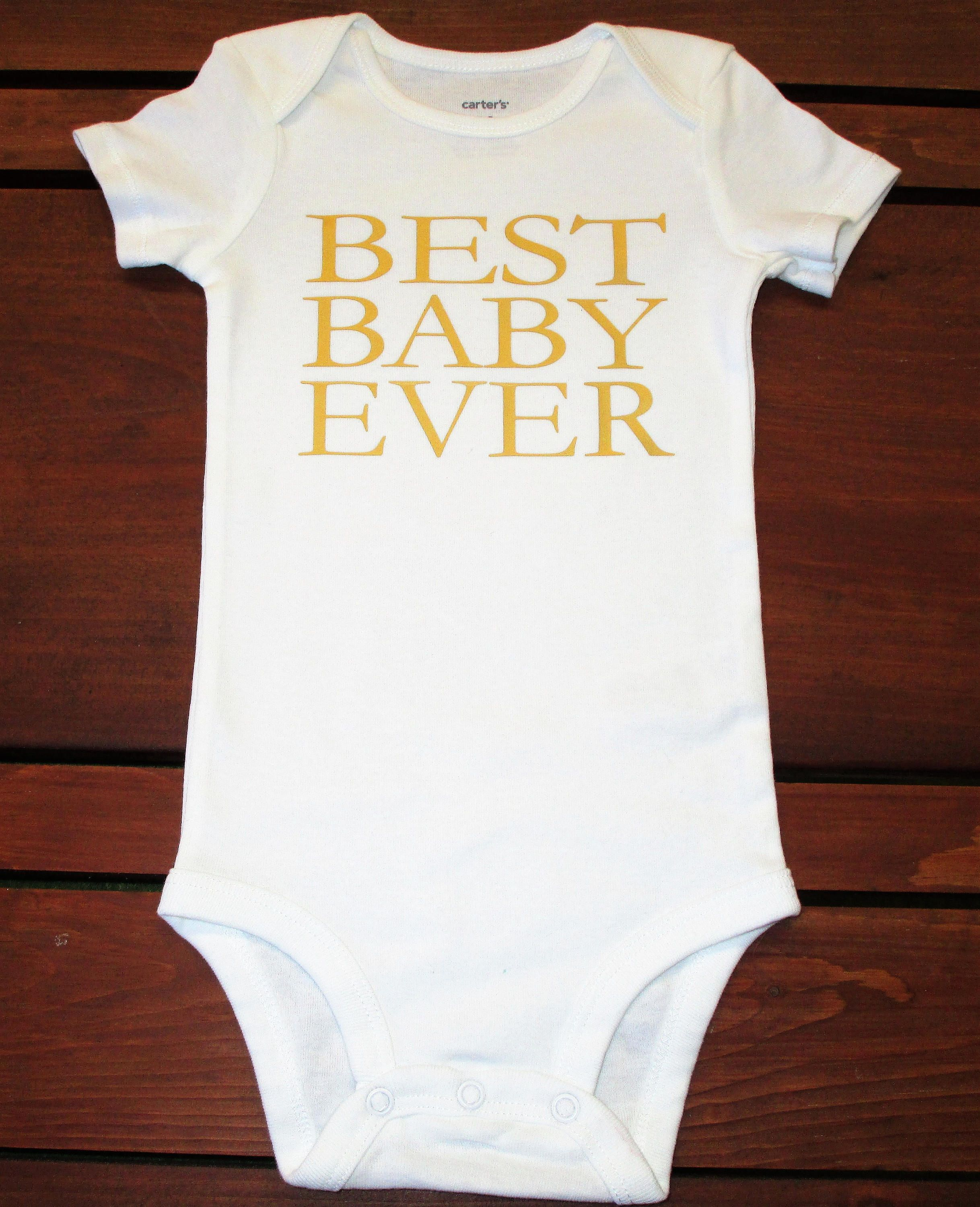 Best Baby Ever esie Funny Baby esie Baby Shower Gift by