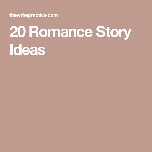 20 Romance Story Ideas | Writing | Fantasy story, Story