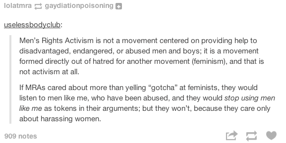 Men's Rights Activists are not real activists. They are sexist, misogynistic bigots who don't like sharing their precious rights with women.
