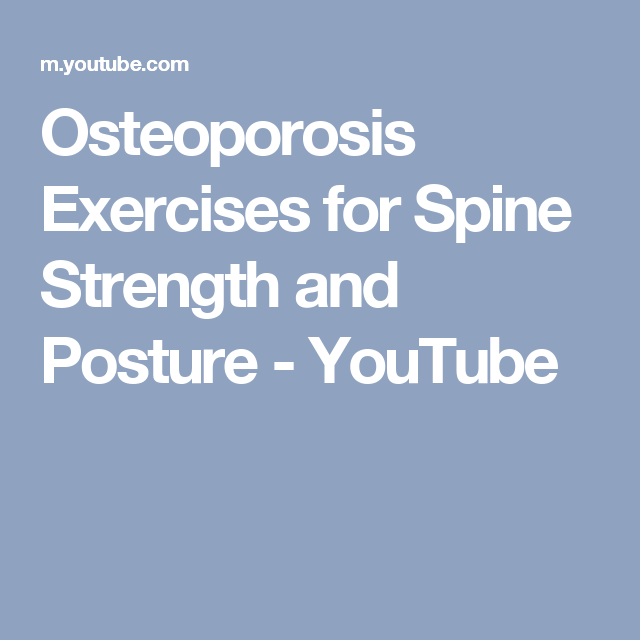 30++ Osteoporosis exercises for spine strength and posture ideas in 2021