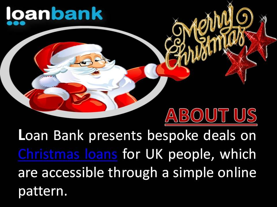loan bank arranges exciting offers on christmas loans for bad credit people these loans are - Christmas Loans For Bad Credit