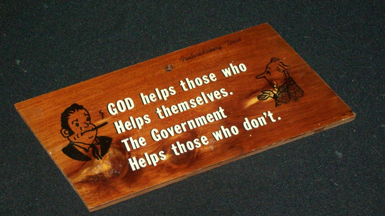 """Vintage Plaque: """"God helps those . . . The government helps those who don't."""""""