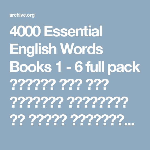 4000 Essential English Words Books 1 6 Full Pack مجموعة كتب أهم الكلمات الأساسية في اللغة الإنجليزية Paul Nation Free Download Borrow And Streaming In English Word Book English Words Words