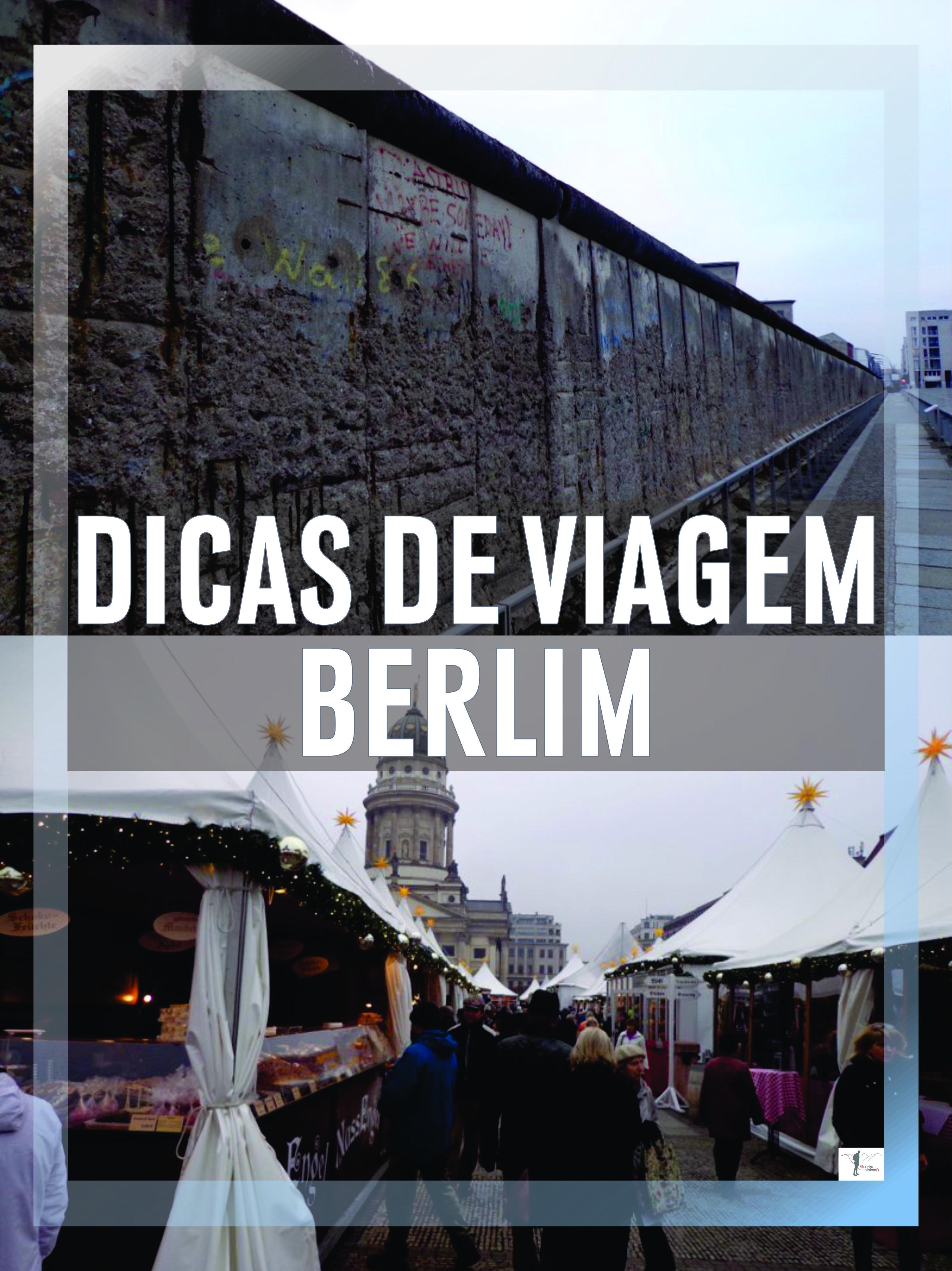 Visitar Berlim – dicas, roteiro, locais a visitar e alojamento