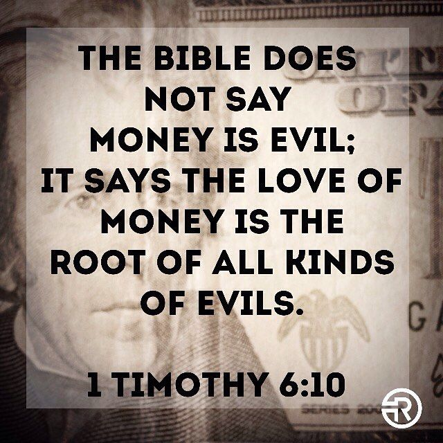 Redemption Church On Instagram The Bible Does Not Say Money Is Evil It Says The Love Of Money Is The Roo Love And Money Quotes My Dreams Quotes Evil Quotes