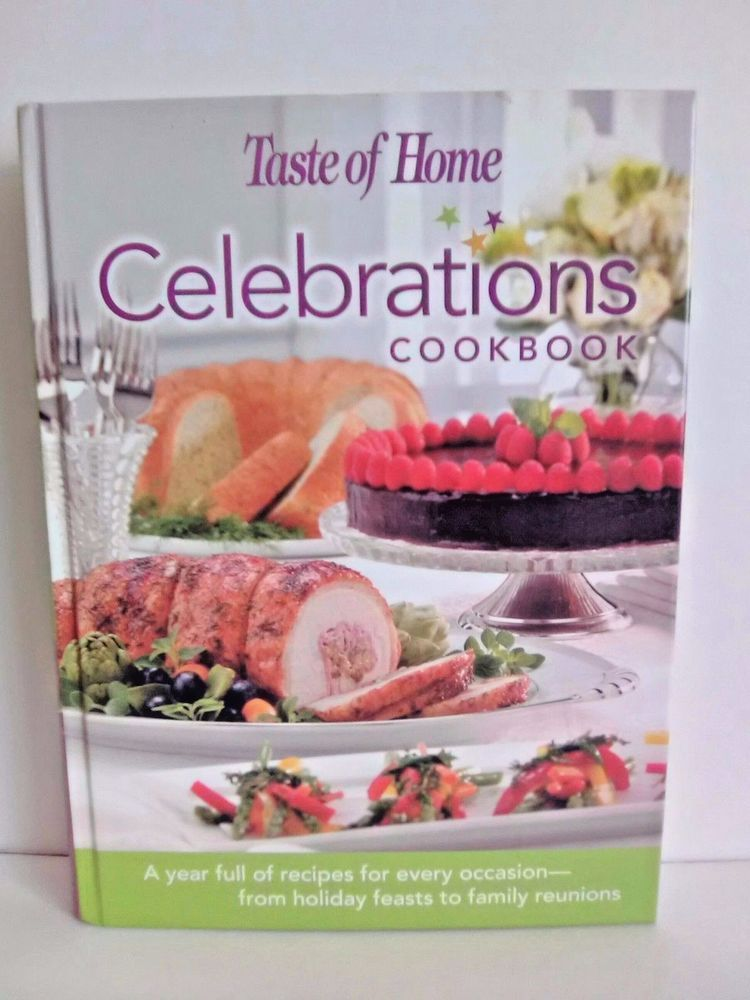 Taste of home celebrations cook book hardcover cookbook great condition forumfinder Gallery