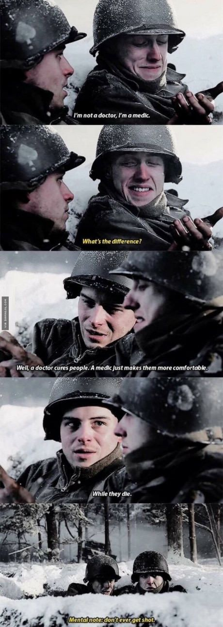 Difference Between A Doctor And A Medic Military Jokes Band Of Brothers Memes