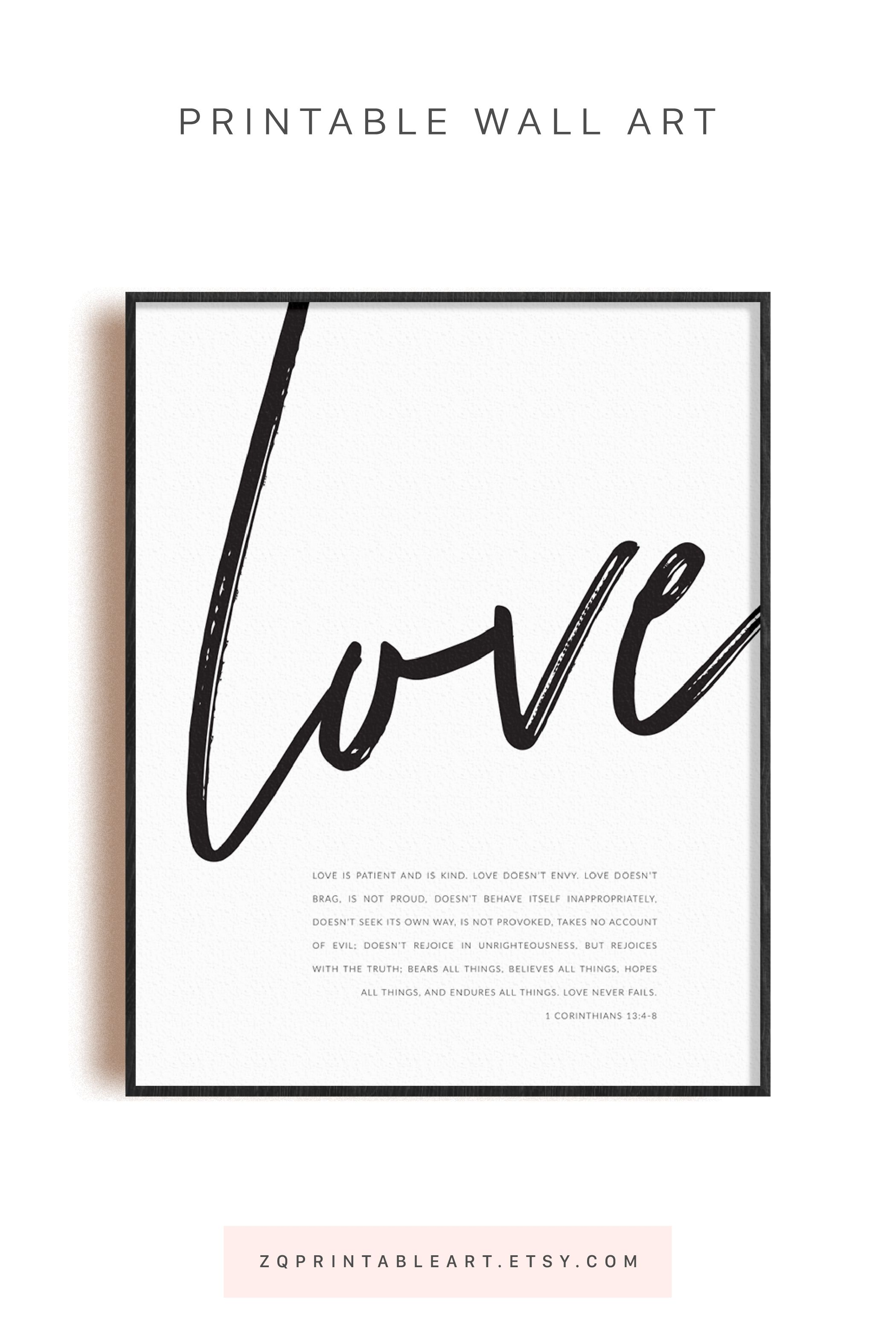 1 Corinthians 13 4 8 Love Is Patient And Is Kind Love Doesn T Envy Modern Christian Scripture Wall Art Printable Bible Quote Print In 2020 Scripture Wall Art Printable Wall Art Wall Art Quotes