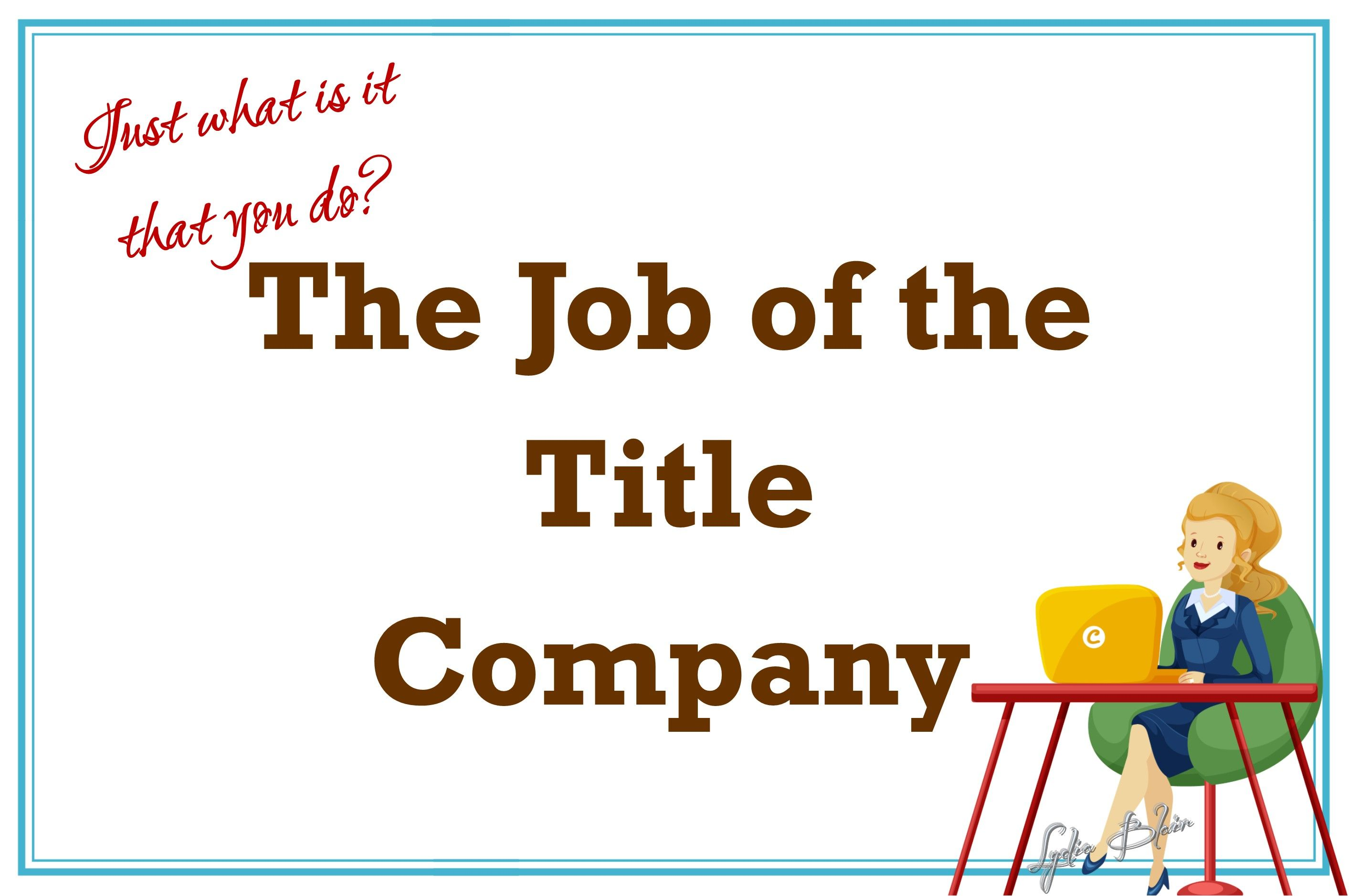 Title Tip What Do Title Companies and Escrow Officers Do