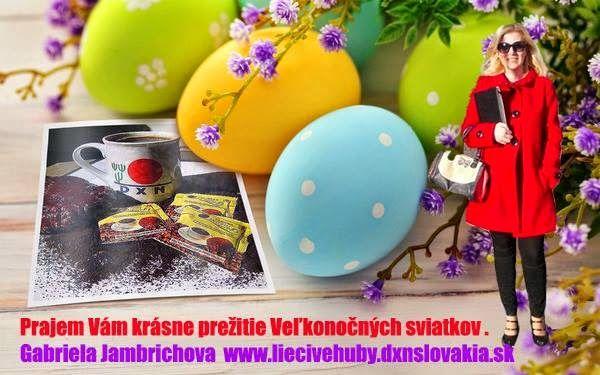 DXN - Krásne prežitie Veľkonočných sviatkov ! ~ DXN - Zdrava kava- Jambrichova Gabriela