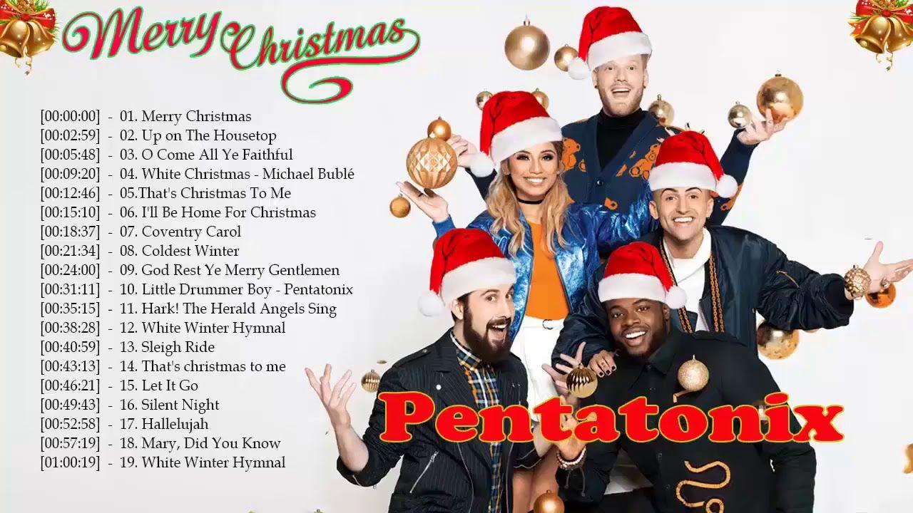 Pentatonix Christmas Songs Full Album 2018 - Pentatonix Christmas ...