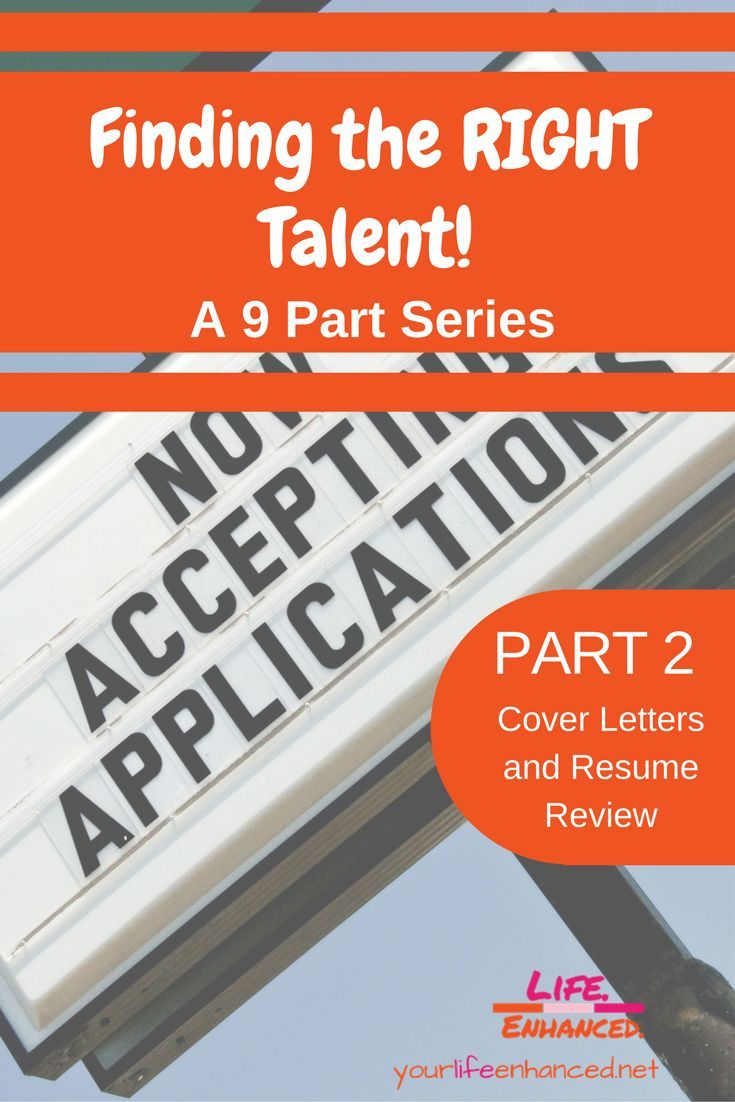 Resume Com Review Finding The Right Talent Part 2  A 9 Part Series Exploring Evidence .
