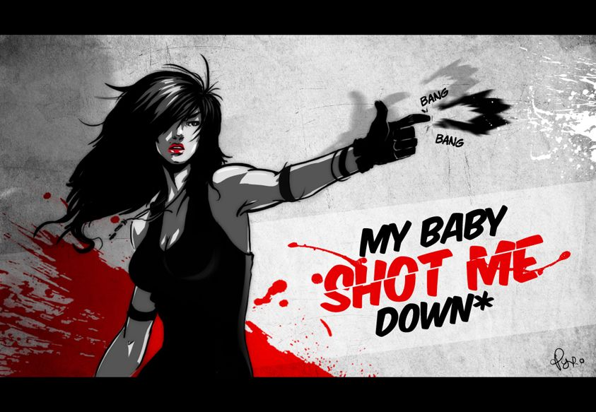 My Baby Shot Me Down By Pyroow
