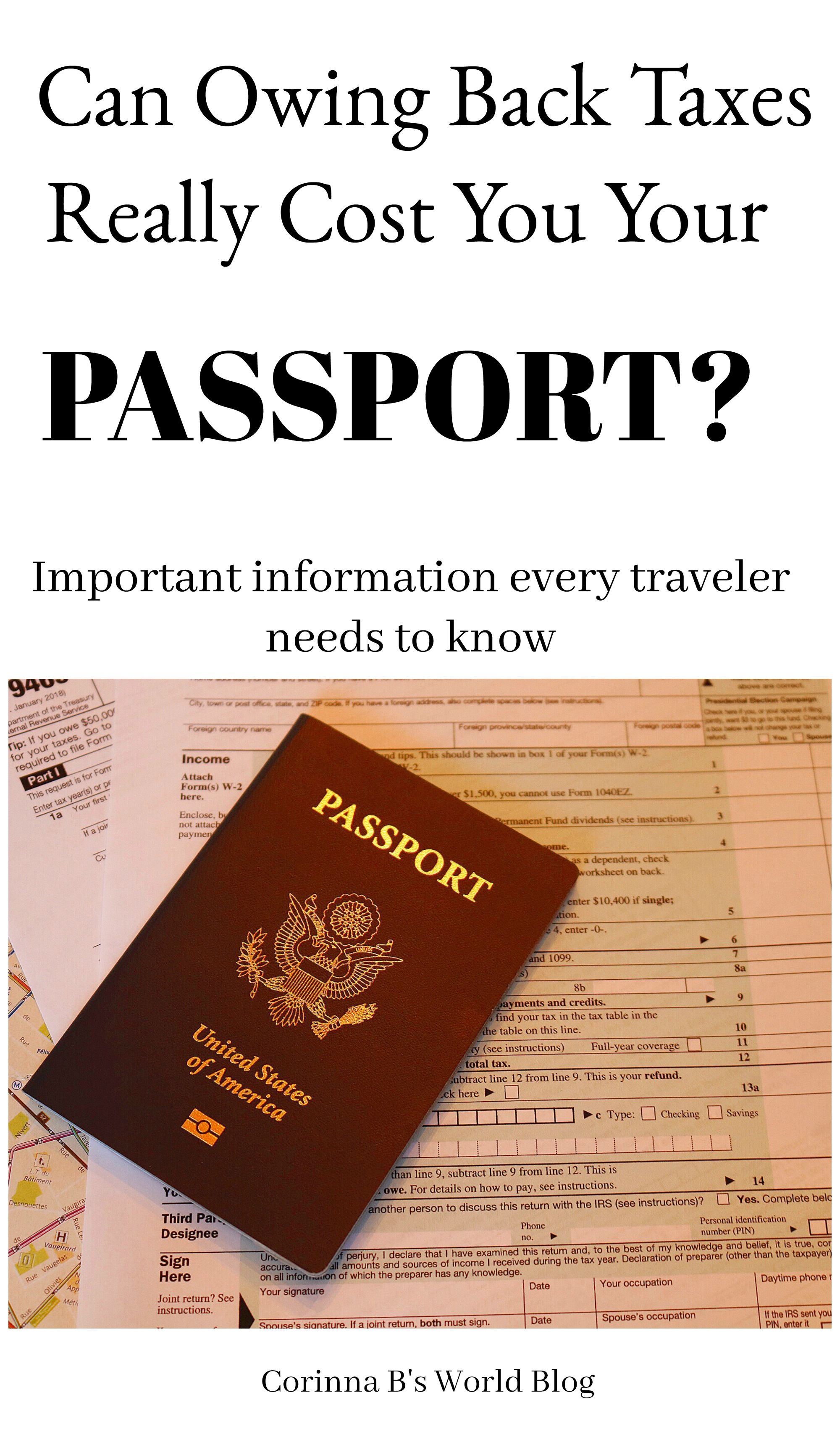 You Need To Know This Abut Your Passport And Your Taxes Pinterest