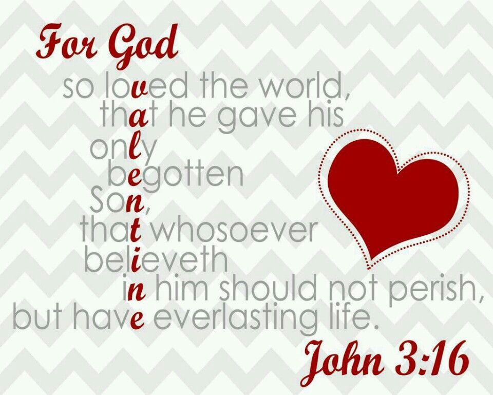 "Image result for john 3:16 kjv image valentine"""