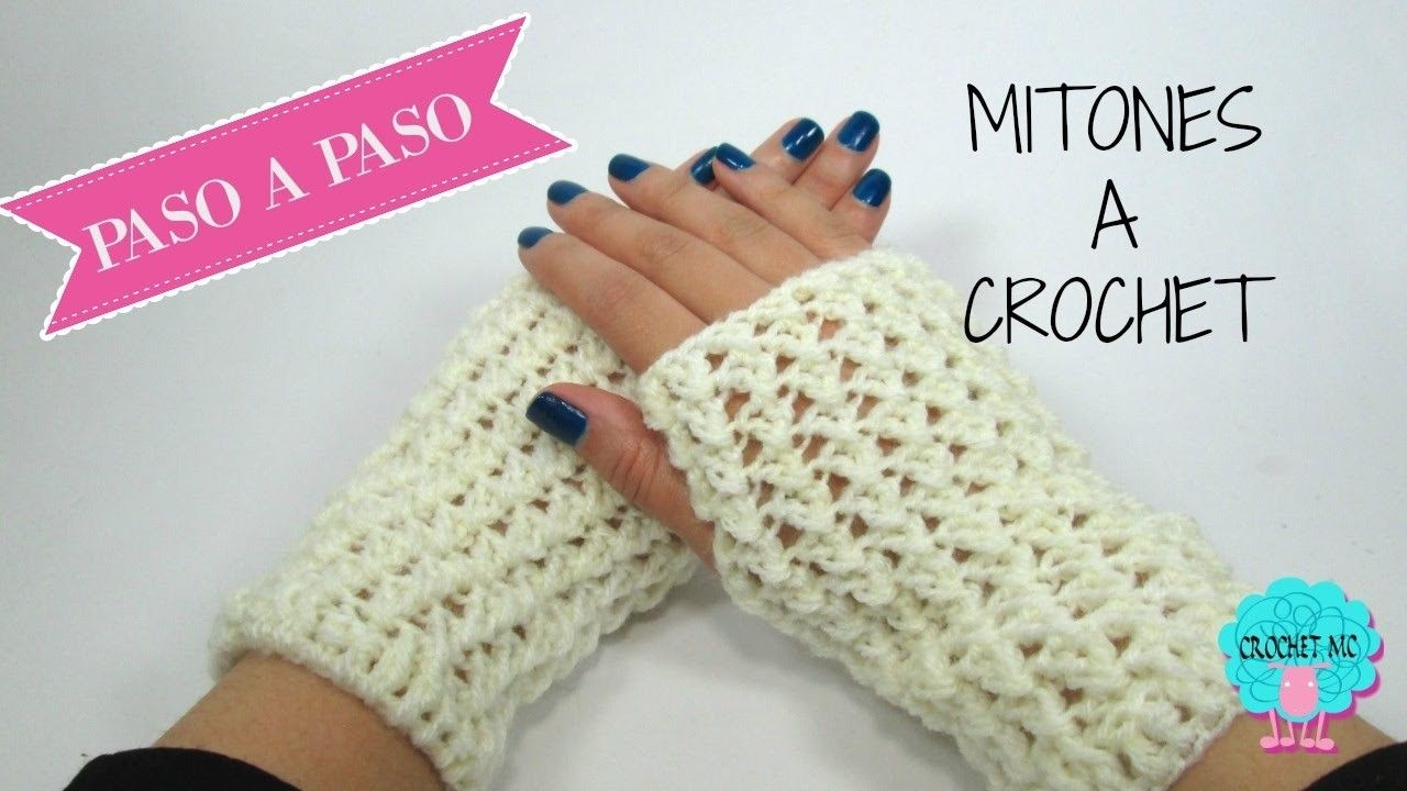 Mitones a crochet- fácil.   Crochet fácil, Mitones y Guantes sin dedos