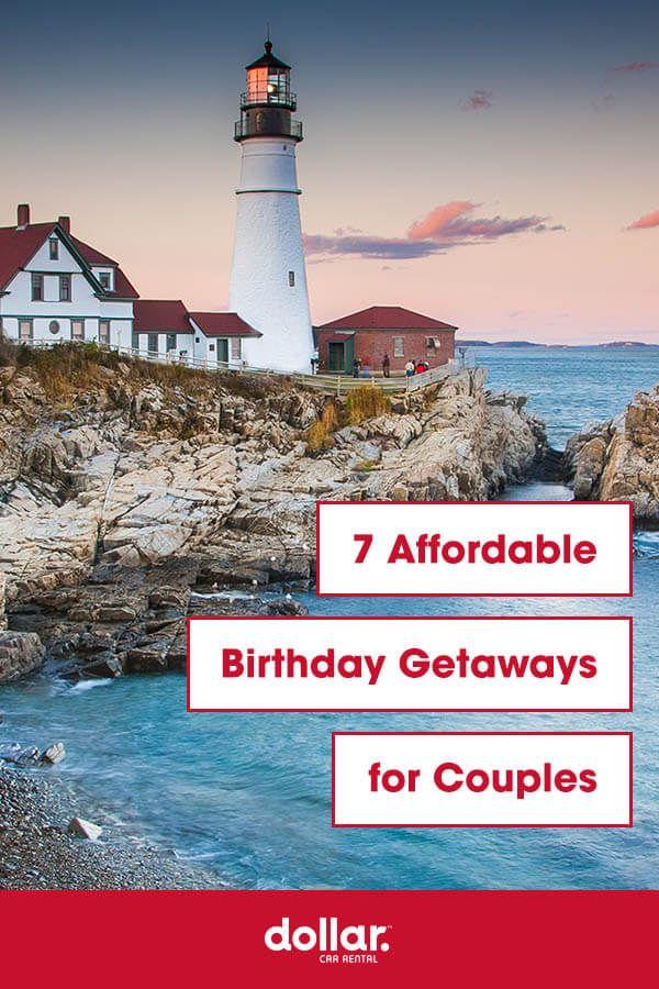 7 Affordable Getaways For Couples Couple Getaway Getaways Affordable Destinations