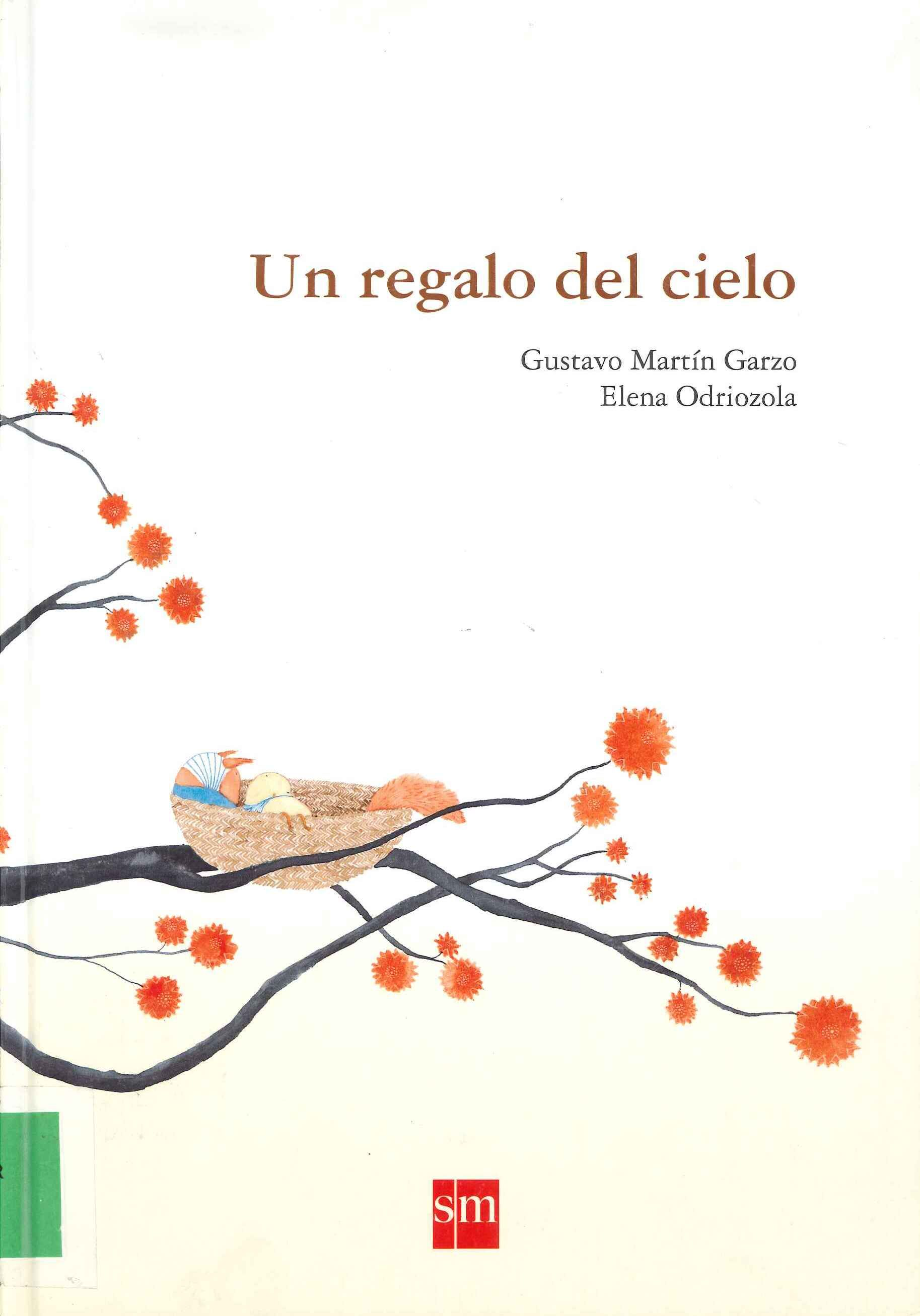 """""""Un regalo del cielo"""" Gustavo Martín Garzo y Elena Odriozola."""