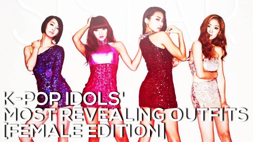 K Pop Idols Most Revealing Outfits Female Edition Revealing Outfits Outfits Female