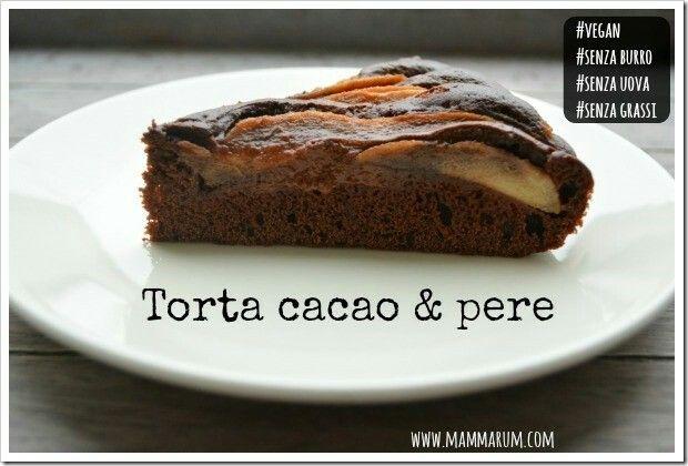 Torta pere e cioccolato vegan