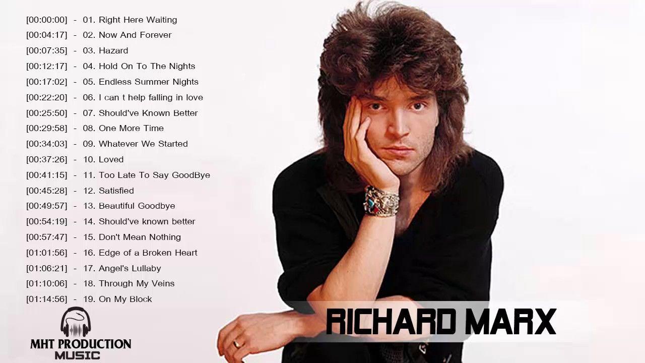 Richard Marx Greatest Hits Richard Marx Best Songs Muziek