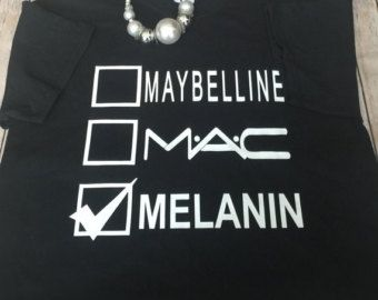 Free Shipping Melanin Makeup Shirt Melanin March Custom Tees Plus Size Fashion Plus Size Black Dresses Melanin Makeup Shirts