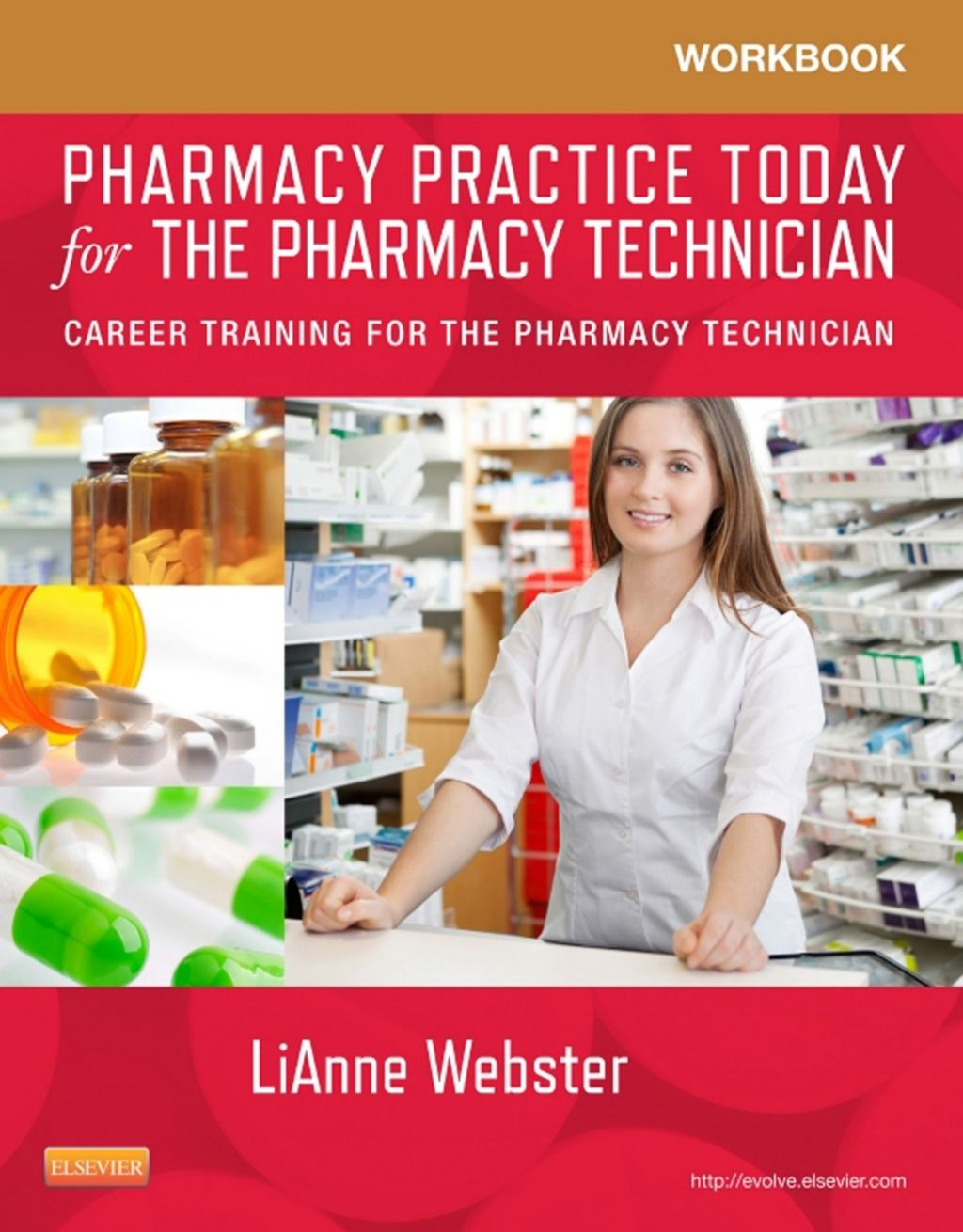 Workbook for Pharmacy Practice Today for the Pharmacy