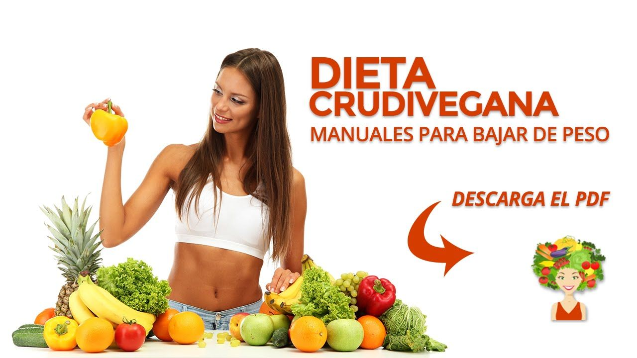 Dieta crudivegana para bajar de peso y adelgazar pdf raw food dieta crudivegana para bajar de peso y adelgazar pdf forumfinder Gallery