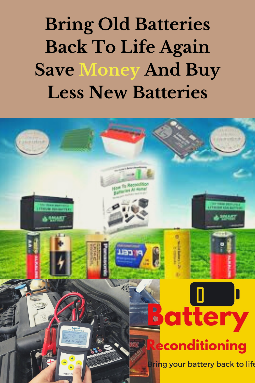 Want To Use Your Old Battery Again Free Energy Saving Money Life