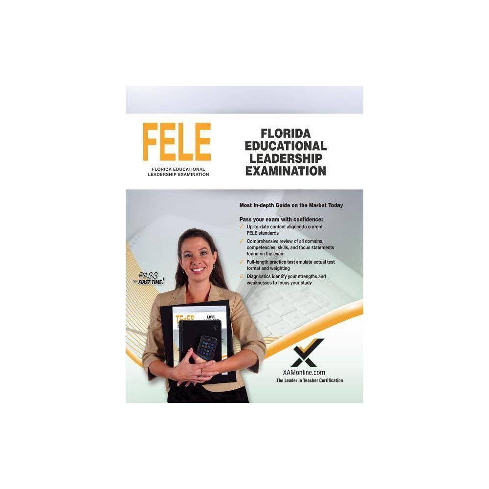 Florida Educational Leadership Examination (Fele) by