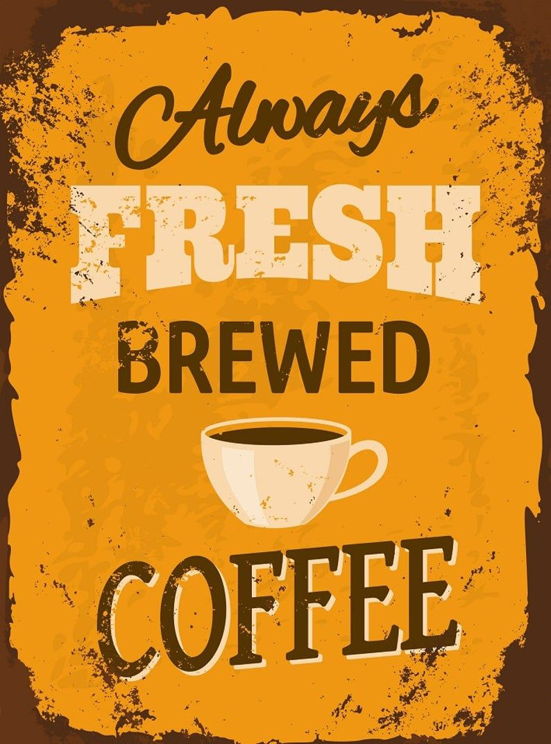 Coffee Sign Vintage Style Coffee Sign Cafe Sign Restaurant Etsy In 2020 Vintage Coffee Signs Coffee Signs Cafe Sign